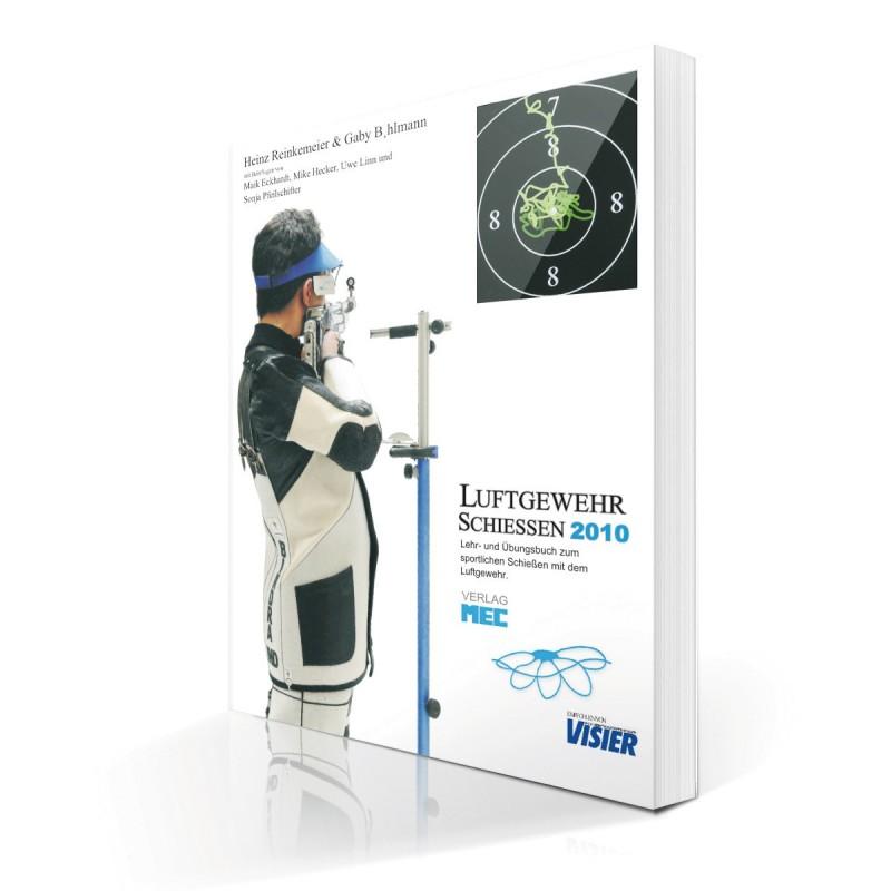 Buch Luftgewehr Schießen 2010
